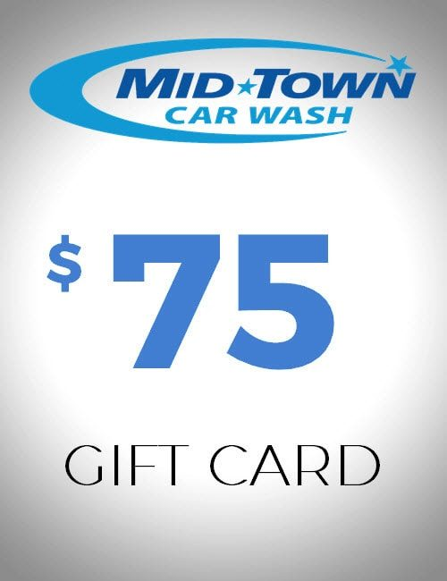 $75 Gift Card - MidTown Car Wash